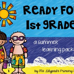 Part One:  Summer Learning Activities for Rising First Graders (and Summer Homework for Kindergarten)