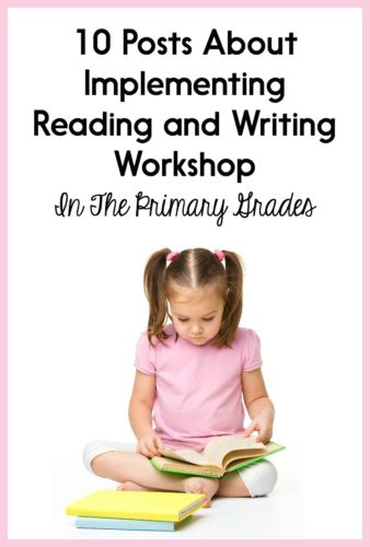 If you use a reading workshop or writing workshop model in your Kindergarten, first grade, or second grade classroom, this post is for YOU! There are links to so many helpful posts to help you get your workshop running smoothly!