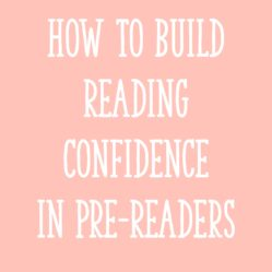How To Build Reading Confidence in Pre-Readers